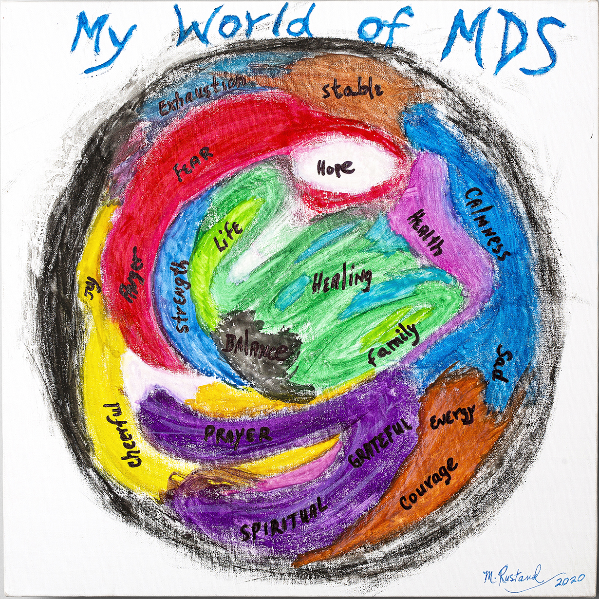 MARILYN RUSTAND, MY WORLD OF MDS: The many emotional feelings during my journey of MDS.